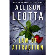 Law of Attraction A Novel by Leotta, Allison, 9781476716053
