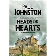 Heads or Hearts by Johnston, Paul, 9781847516053