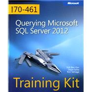 Training Kit (Exam 70-461) Querying Microsoft SQL Server 2012 (MCSA) by Sarka, Dejan; Ben-Gan, Itzik; Talmage, Ron, 9780735666054