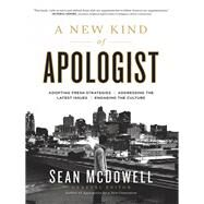 A New Kind of Apologist by McDowell, Sean, 9780736966054