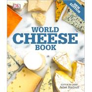 World Cheese Book by DK Publishing, 9781465436054