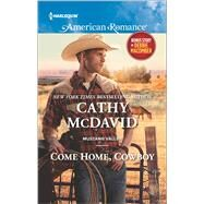 Come Home, Cowboy My Funny Valentine by McDavid, Cathy; Macomber, Debbie, 9780373756056