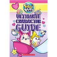 Ultimate Character Guide (Pikmi Pops) by Scholastic; Simon, Jenne, 9781338316056
