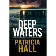 Deep Waters by Hall, Patricia, 9780727886057