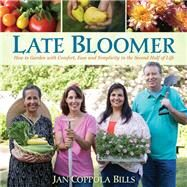 Late Bloomer by Bills, Jan Coppola, 9781943366057