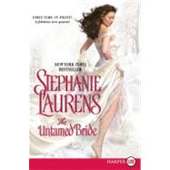 The Untamed Bride by Laurens, Stephanie, 9780061886058