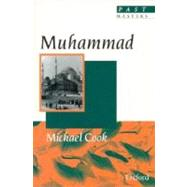 Muhammad by Michael Cook, 9780192876058