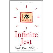Infinite Jest by Wallace, David Foster; Bissell, Tom, 9780316306058