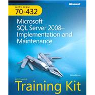 MCTS Self-Paced Training Kit (Exam 70-432) Microsoft SQL Server 2008 Implementation and Maintenance by Hotek, Mike, 9780735626058