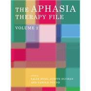 The Aphasia Therapy File: Volume 2 by Byng; Sally, 9781138006058