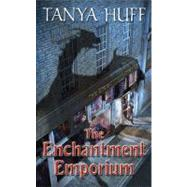 The Enchantment Emporium by Huff, Tanya, 9780756406059