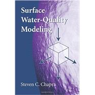 Surface Water-quality Modeling by Chapra, Steven C., 9781577666059