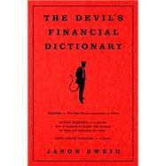The Devil's Financial Dictionary by Zweig, Jason, 9781610396059