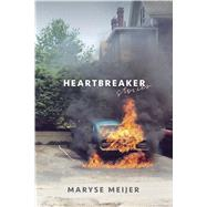 Heartbreaker Stories by Meijer, Maryse, 9780374536060