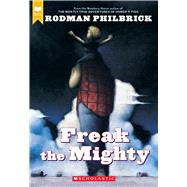 Freak the Mighty by Philbrick, Rodman, 9780439286060
