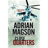 Close Quarters by Magson, Adrian, 9781847516060