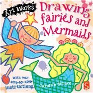Drawing Fairies and Mermaids by Scrace, Carolyn, 9781910706060