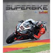 Superbike: The Official Book 2014-2015 by Fabbri, Giulio; Porrozzi, Fabrizio; Porrozzi, Federico, 9788879116060