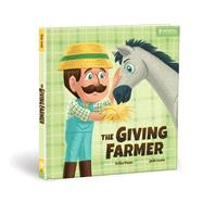 The Giving Farmer by Pizzo, Erika; Lewis, Josh, 9780830776061