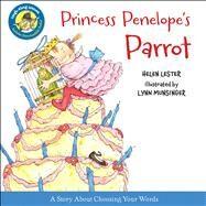 Princess Penelope's Parrot by Lester, Helen; Munsinger, Lynn, 9780544106062