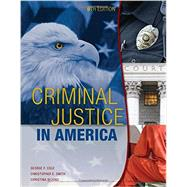 Criminal Justice in America, 9th Edition by Cole/Smith/Dejong, 9781305966062