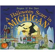 A Halloween Scare in Michigan by James, Eric; La Ray, Marina; Azzalin, Stefano, 9781492606062