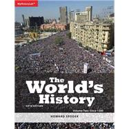 The World's History Volume 2 by Spodek, Howard, 9780205996063