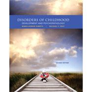 Disorders of Childhood Development and Psychopathology by Parritz, Robin Hornik; Troy, Michael F., 9781285096063