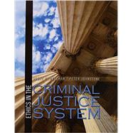 Ethics in the Criminal Justice System by Belshaw, Scott Howard; Johnstone, Peter, 9781465276063