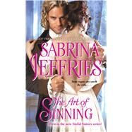 The Art of Sinning by Jeffries, Sabrina, 9781476786063
