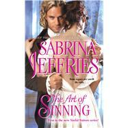 The Art of Sinning by Jeffries, Sabrina, 9781476786063