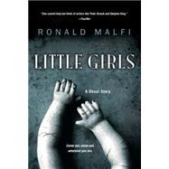 Little Girls by Malfi, Ronald, 9781617736063