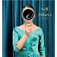 Self & Others by Smithson, Aline; Sinsheimer, Karen; Tognarelli, Paula, 9781926856063