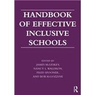 Handbook of Effective Inclusive Schools: Research and Practice by McLeskey; James, 9780415626064