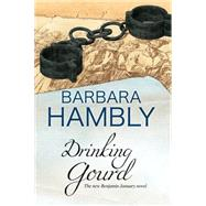 Drinking Gourd by Hambly, Barbara, 9780727886064