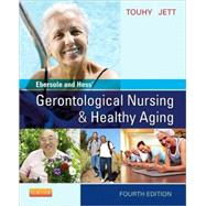 Ebersole and Hess' Gerontological Nursing & Healthy Aging by Touhy, Theris A., 9780323096065