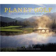 Planet Golf 2016 Wall Calendar by Oliver, Darius; Henebry, Jeannine; Henebry, John, 9781419716065