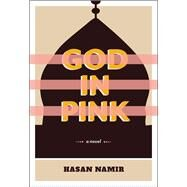 God in Pink by Namir, Hasan, 9781551526065