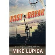 Fast Break by Lupica, Mike, 9780399256066