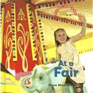 At a Fair by Rau, Dana Meachen, 9780761426066