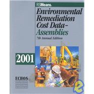 Environmental Remediation Cost Data-Assemblies by Rast, Richard R.; Larson, Jon E., 9780876296066