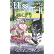 Hiss and Tell by Donally, Claire, 9780425276068