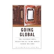 Going Global: The Transnational Reception of Third World Women Writers by Amireh,Amal, 9780815336068