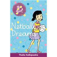 Netball Dreams by Kalkipsakis, Thalia; Fukuoka, Aki, 9781742976068
