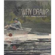 Why Draw? by Homann, Joachim, 9783791356068
