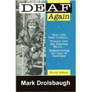 Deaf Again by Unknown, 9780965746069