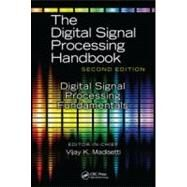 Digital Signal Processing Fundamentals by Madisetti; Vijay K., 9781420046069