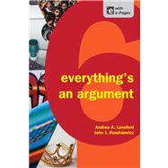 Everything's an Argument by Lunsford, Andrea A.; Ruszkiewicz, John J.; Walters, Keith, 9781457606069