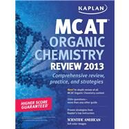 Kaplan MCAT Organic Chemistry Review Notes by Kaplan, 9781609786069