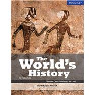 World's History, The, Volume 1 by Spodek, Howard, 9780205996070
